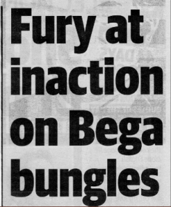 Fury at inaction on Bega bungles