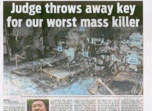 Judge throws away for our worst mass murderer
